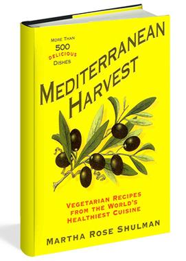 "Martha Rose Shulman ""Mediterranean Harvest"""