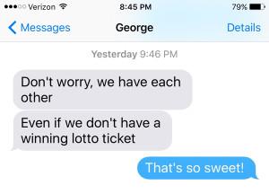 """""""Главное, что мы вместе, пусть даже и без выигрыша"""", - написал мне Джордж"""